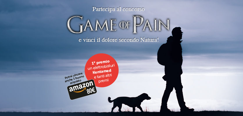 Game of Pain … e vinci il dolore secondo Natura!