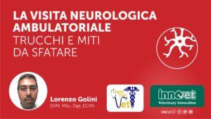 La visita neurologica ambulatoriale - trucchi e miti da sfatare